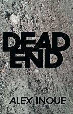 Dead End (daily part upload) by AlexInoue