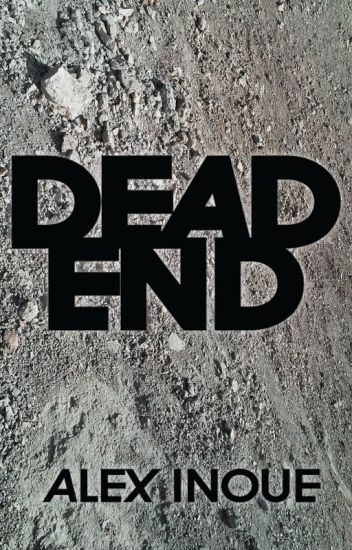 Dead End (daily part upload)