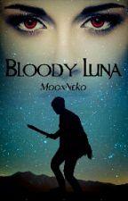 Bloody Luna by MoonNeko