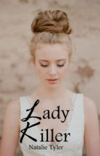 Lady-Killer (A Maroon 5/ Adam Levine Fanfiction) by pin3apple