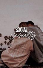 Social Casualty | book 1 by aandersonwrites