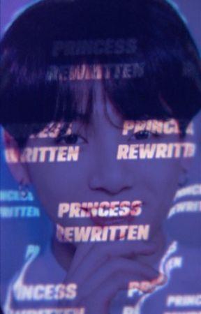Princess ;; REWRITTEN [COMING SOON] by Sun_Kiised