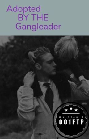 Adopted by a Gangleader by itsjoanna_na