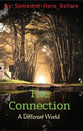 The Connection: A Different World  by Someone-Here_Before