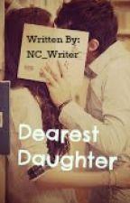 Dearest Daughter, by NC_Writer