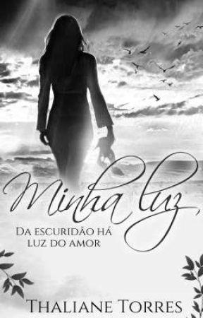My Light- Minha Luz.         Prévia by thalianetorres