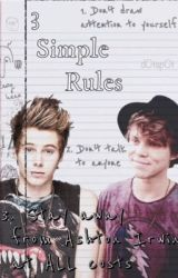 3 simple rules (lashton boyXboy fanfic) by oh-my-lashton