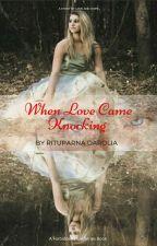 When Love Came Knocking (Forbidden Love Series Book 2) by Zxcvbnm1974