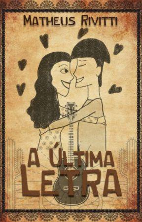 A Última Letra (Amostra) by MatheusRivitti