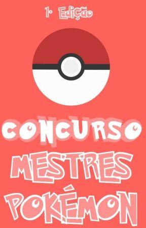 Concurso Mestres Pokémon by PROJECTMP