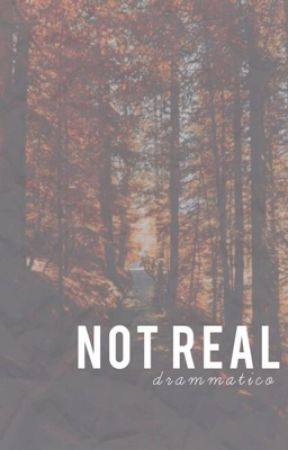 not real / l.h by drammatico