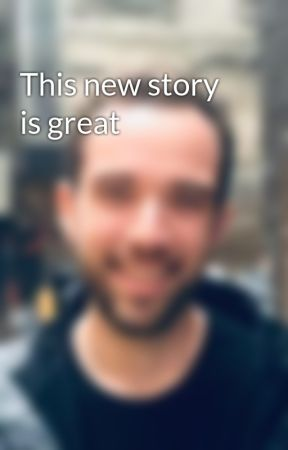 This new story is great by Julian