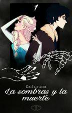 Las sombras y La muerte (Nico di Angelo) by Zafirina