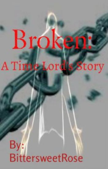 Broken:  A Time Lord's Story  (Doctor Who Novel)
