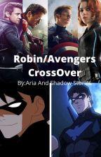 Robin/Avengers CrossOver by ShadowandAriasStorys