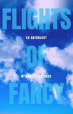 Flights of Fancy by writeyourname97