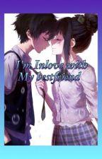 Im inlove with my bestfriend  by Kriiishhh