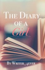The Diary of a Girl by Writer_4ever