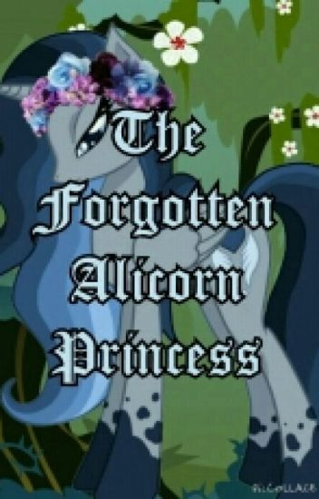 The Forgotten Alicorn Princess