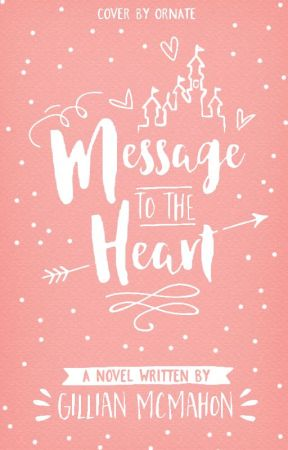 message to the heart [Wattys2015] by persephonee-