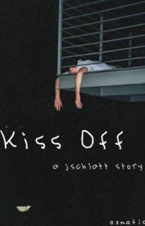 Kiss Off  ↣  jschlatt by ozmatic