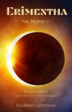 Erimentha: The Prophecy by geminisbride