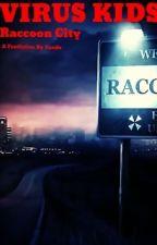 Virus Kids 2: Raccoon City by Tando88