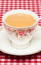 My Cup of Tea by bdvjfxbfxgfctv