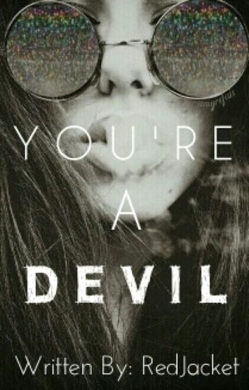 You're A Devil