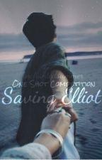 Saving Elliot * One Shot by enchantedsummer