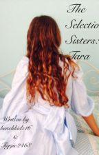 The Selection Sisters: Tara by beachkidz16