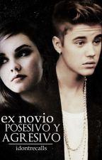 Ex Novio Posesivo y Agresivo |Justin Bieber y Tu | by idontrecalls