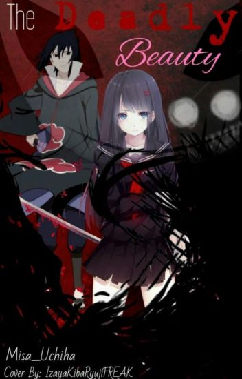 {The Deadly Beauty (Sasuke Love Story)}