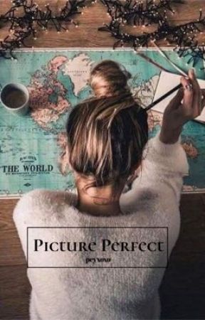 Picture Perfect (✔️) by -pcyxoxo-