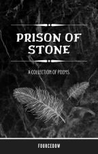 Prison of Stone by FourcedowErsert