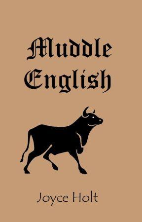 Muddle English by joyceholt