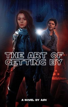 The Art of Getting By | Poe Dameron [ 2 ] by findtheforce