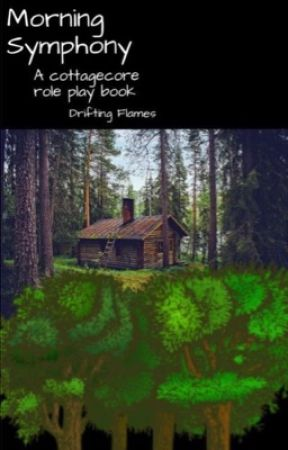 ||Morning Symphony|| A Cottagecore Group Roleplay|| by DriftingFlames