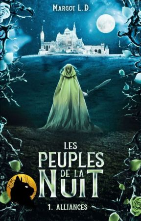 Les Peuples de la Nuit : Alliances [En cours] by Cyliane21
