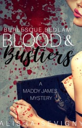 Blood & Bustiers by alishasevigny