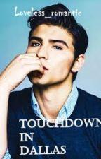 Touchdown In Dallas by Loveless___Romantic