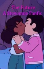 The Future | A Stevonnie Fanfic by Owl_Universe13