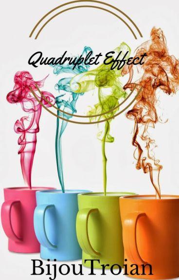 Quadruplet Effect -Seri 1-