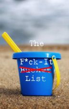 The F*ck-It List by Phaeracinthe