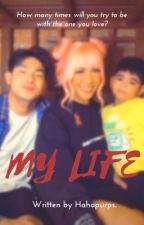 My Life by user12924069