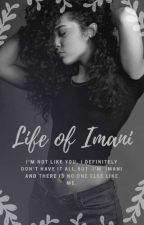 Life Of Imani  by _michelle675