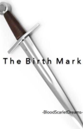 The Birth Mark by -BloodScarletDreams-