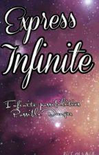 Express Infinite by lizzz_1295