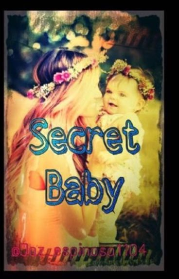 Secret baby (Editing)
