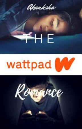 The WATTPAD Romance by aksgiri